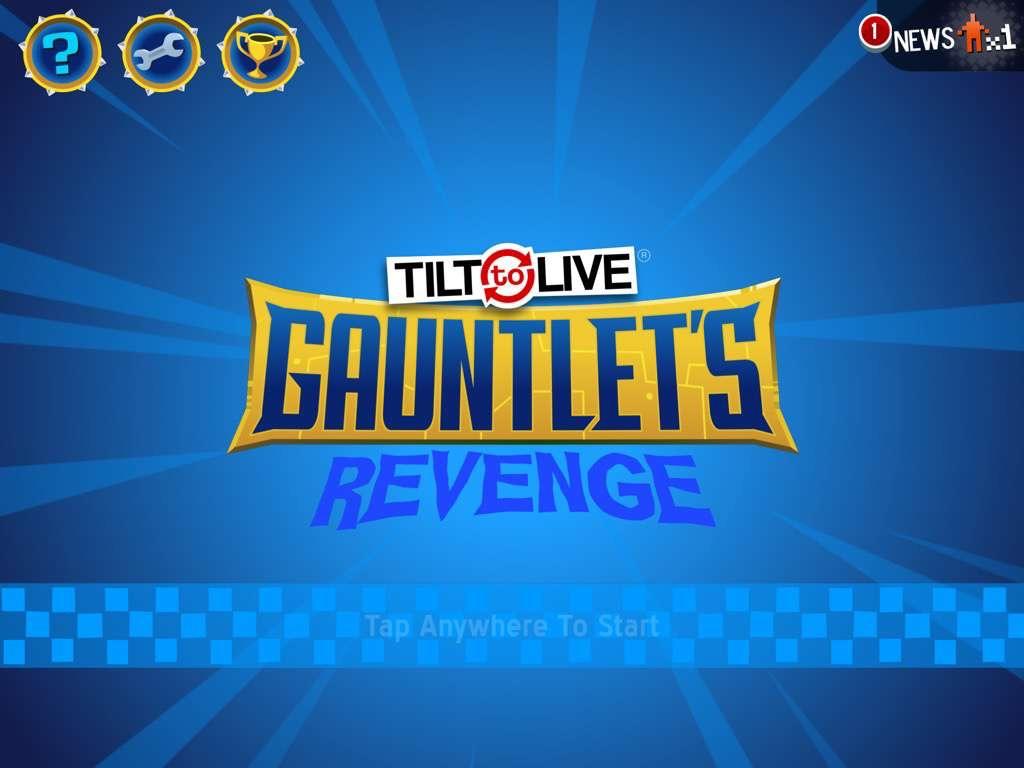 Tilt_to_Live_Gauntlets_Revenge_01